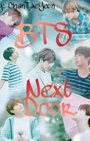 BTS Next Door [ON HOLD] by ChanTaeYeon