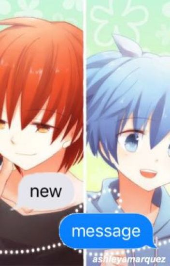 New Message (Karma x Nagisa) [SLOW UPDATES]