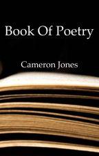 Book of Poetry by Cameron_Jones