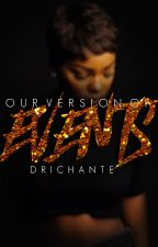 Our Version of Events (BWWM) by driyonce