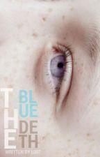 The Blue Death by aidoststories