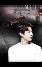Hey, Monster  by Reject_Li