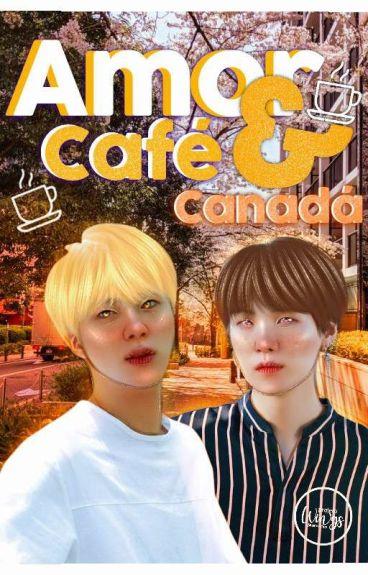 Amor, café e Canadá
