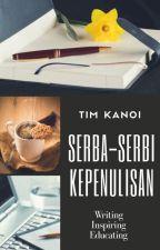 Serba-Serbi Kepenulisan by Authorable_ID