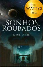 Sonhos Roubados by Menina_Do_Malik