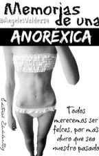 Memorias De Una Anoréxica [En Ediccion]  by AngelesValdez4