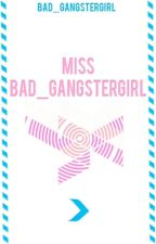 Miss Bad_GangsterGirl | Personal BGG | by Bad_GangsterGirl