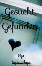 Gesucht, Gefunden.  by tugce__kaya