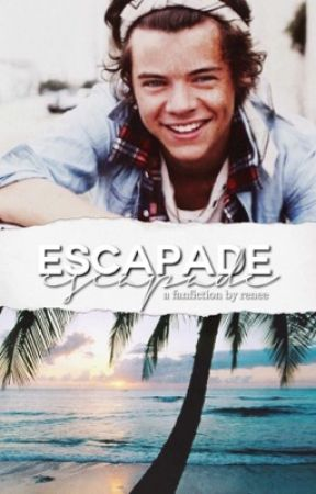 Escapade [H.S] by mindofminehes