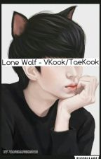Lone Wolf (TaeKook/VKook) by TangBangersBTS