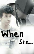 When She... by arhamnatic_story