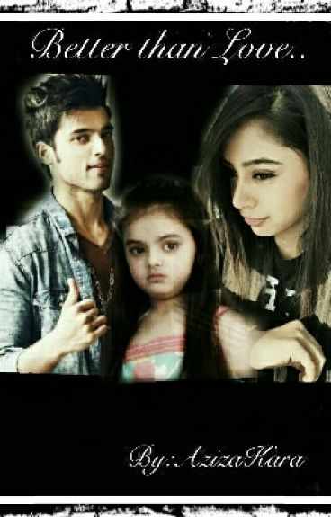 Better Than Love (A Manan Fan Ficition) On Hold