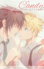 Candy And Letters || SasuNaru by SerialLarry