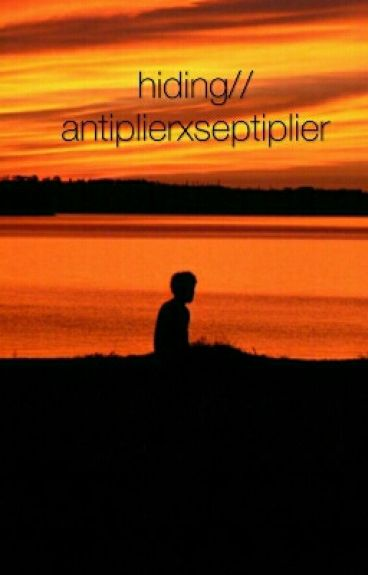 Hiding {Antisepticeye X Darkiplier}