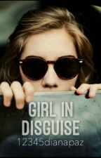 Girl In Disguise | ✅ by 12345dianapaz