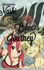 Nashi And Luke's Journey [Fairy Tail] [COMPLETED] by Heavenwrites