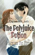 The Polyjuice Potion ➰ H.P  by cookieStiles