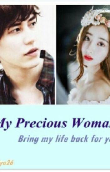 """ MY PRECIOUS WOMAN """