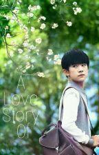[Fantic/Fangirl/TFboys/ Dịch Dương Thiên Tỉ] A Love Story Of Idol by HaeJin0308