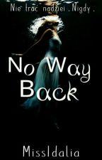 No Way Back by MissIdalia