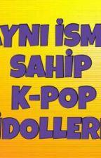 Aynı İsme Sahip K-pop Idolleri by Army-L_Panda