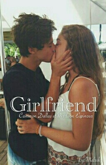 Girlfriend - Cameron Dallas