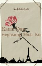 Kamu Dan Sepotong Hati Ku by NandaPriyatna61