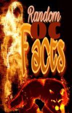 Random OC Facts by HeartOfNature