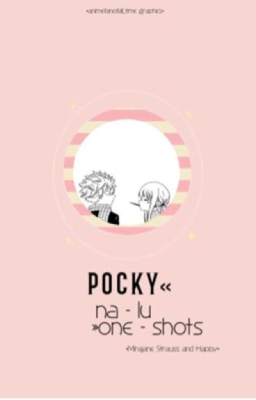 Pocky {NaLu OneShots}