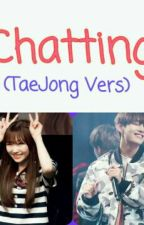 Chatting (TaeJeong Vers) by Springss_Lxx