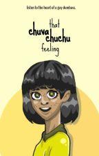 That CHUVACHUCHU Feeling by AkoAySiYellow