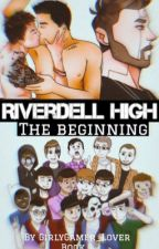 Riverdell High (Unedited) by GirlyGamer_Lover