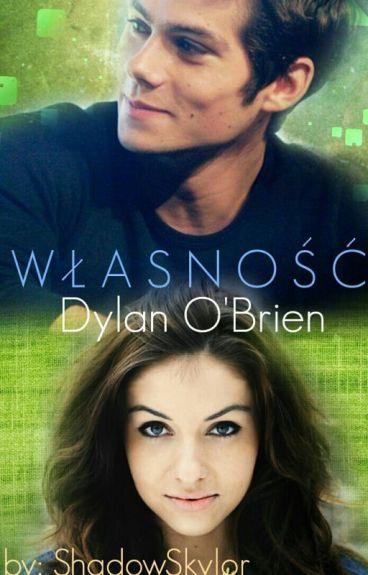 Własność || Dylan O'brien ✏