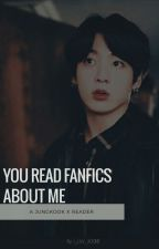 You read fanfics about me?(Jungkook X Reader) by I_LUV_KOOKIE