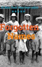 Forgotten Names by SaharaCrest