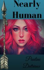 Nearly Human by Pauline01102001