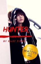 HUNTER (WATTY2016) by RileyFizan