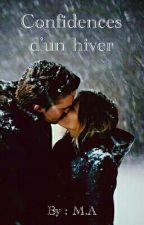 Confidences D'un Hiver by MA-booklover