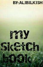 My sketchbook  by ALIBILKISH
