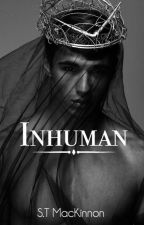 Inhuman by STMackinnon