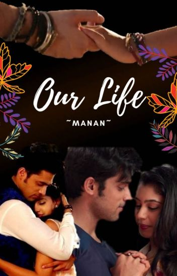 Manan ~Our Life~