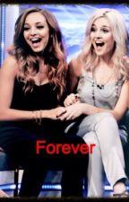 Forever [Jerrie Fanfic] ✔️ by Fan_Girl_xx