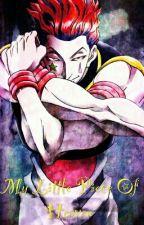 My Little Piece Of Heaven : Hisoka X Reader by SoulessCookie
