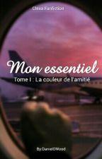 Mon Essentiel Tome 1 : La Couleur De L'amitié(Clexa) by DanielGWood
