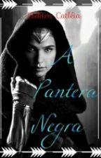 A Pantera Negra - E O Conde by ElektraCatleia