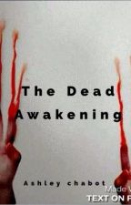 The dead awakening  by forestbooks1