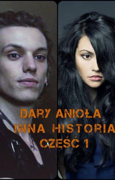 Dary Anioła - Inna Historia