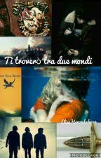 Ti troverò tra due mondi / Percy Jackson Ad Hogwarts by ElisaHerondale004