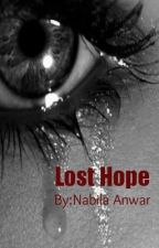 Lost Hope by NabilaAnwar
