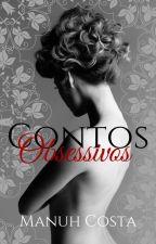Contos Obsessivos by MAHNICOS